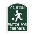 Caution Watch For Children Outdoor Sign, 91940
