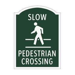 Slow Pedestrian Crossing Outdoor Sign, 91942