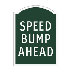 Speed Bump Ahead Outdoor Sign, 91947