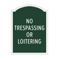 No Trespassing or Loitering Outdoor Sign, 91958