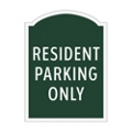 Resident Parking Only Outdoor Sign, 91963