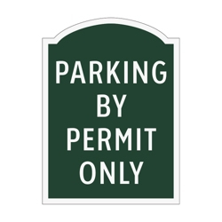 Parking By Permit Only Outdoor Sign, 91969