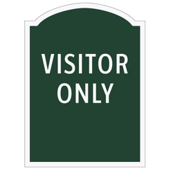 Visitors Only Outdoor Sign, 91970