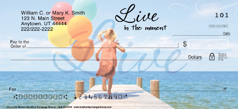Live in the Moment Personal Checks, Live Dance Sing Love Checks, Inspirational Checks